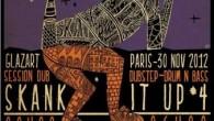 A peine remis (ou pas encore d'ailleurs) du dernier week-end bien chargé avec l'édition parisienne du Télérama Dub Festival, les dub addicts de la capitale sont déjà invités à rechausser […]