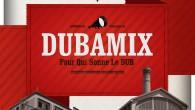Du dub? Oui mais militant! Deux ans après son «Mix A Dub», le Parisien Dubamix revient avec son deuxième album, «Pour qui sonne le dub» qui sort ce samedi 8 […]