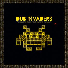 Le premier volet du projet Dub Invaders, sorti en 2010.