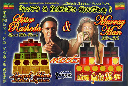Roots and culture meeting avec Legal Shot sound system, Murray Man et Sister Rasheda.