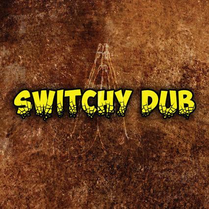 L'opus Birth de Switchy Dub!