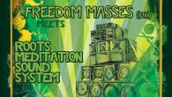 CONSCIOUS SKANKING #16 / SAMEDI 18 MARS 2017 >>> LINE UP <<< – FREEDOM MASSES «THE ORIGINAL DUB ADVERTISER» (UK) – ROOTS MEDITATION SOUND SYSTEM QUELLE JOIE DE POUVOIR PARTAGER […]
