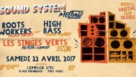 Sam. 22 Avril 2017 RENCONTRE DE SOUND SYSTEMS Oldies / Roots / Dub / Digital 4 Scoops Chacun ₪₪₪₪₪₪₪₪₪₪₪₪₪₪₪₪₪₪₪₪₪₪₪₪₪₪₪₪₪ ROOTS WORKERS SOUND SYSTEM (Dunkerque): https://www.facebook.com/RootsWorkersSoundSystem/?fref=ts HIGH BASS SOUND SYSTEM (Paris): […]