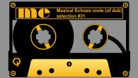 Tous les mois, Musical Echoes vous propose deux sélections 100% vinyles : l'une roots/digital et l'autre reggae/dub/stepper, plus actuelle. Ce mois-ci c'estJesus Bacalão qui passe derrière les platines. Sélecteur mexicain […]