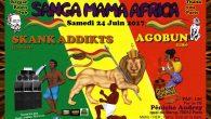 Ne manquez pas a dernière session avant les vacances d'été. Sanga Mama Africa & Skank Addikts Hi Power vous convie le 24 juin 2017 de 22h à l'aube, pour vous […]