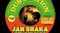 Samedi 21 Octobre 23h-06h au Trabendo [Paris] DUB STATION #59 ! Line up : The Mighty Jah Shaka Official selector (UK) [KING OF DUB – Zulu Warrior] Blackboard Jungle Soundsytem […]