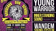 BORDEAUX DUB SCHOOL #13 – Samedi 31/03/2018 Presents For The First Time In Bordeaux! The Prince Of Dub Sound System & Son Of Jah Shaka YOUNG WARRIOR (UK) INNER STANDING […]