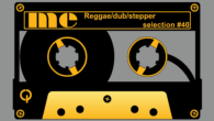 Tous les mois, Musical Echoes vous propose deux sélections 100% vinyles : l'une roots/digital et l'autre reggae/dub/stepper, plus actuelle. Ce mois-ci, c'est leLion's Night qui assure le mix dub ! […]