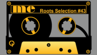 Tous les mois, Musical Echoes vous propose deux sélections 100% vinyles : l'une roots/digital et l'autre reggae/dub/stepper, plus actuelle. Ce mois-ci, c'est levétéran Tom Bauminista qui se charge du mix […]