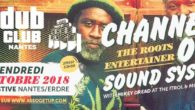 L' Association Get Up! présente : Nantes Dub Club #30 – Vendredi 19 Octobre 2018 Salle Festive Nantes/Erdre Channel One Sound System The roots entertainer With Mikey Dread at the […]