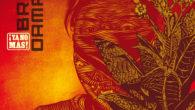 ¡Ya no más!, le quatorzième album de Brain Damage sort ce vendredi sur le label Jarring Effects. Il marque également pour Martin Nathan les vingt ans d'une carrière jalonnée d'expérimentations, […]