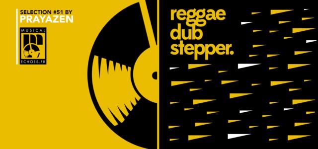 Tous les mois, Musical Echoes vous propose deux sélections 100% vinyles : l'une roots/digital et l'autre reggae/dub/stepper, plus actuelle. Ce mois-ci, c'est Prayazen qui s'occupe du mix dub ! Prayazen […]