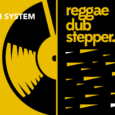 Tous les mois, Musical Echoes vous propose deux sélections 100% vinyles : l'une roots/digital et l'autre reggae/dub/stepper, plus actuelle. Ce mois-ci,c'estSnowwDub System qui se charge du mix dub ! Un […]