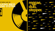 Tous les mois, Musical Echoes vous propose deux sélections 100% vinyles : l'une roots/digital et l'autre reggae/dub/stepper, plus actuelle. Ce mois-ci, c'est Walking Mess qui fait vibrer les massives avec […]
