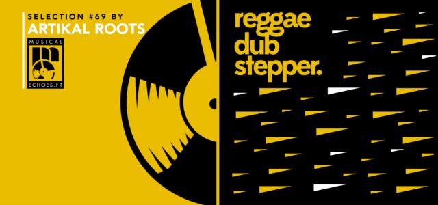 Tous les mois, Musical Echoes vous propose deux sélections 100% vinyles : l'une roots/digital et l'autre reggae/dub/stepper, plus actuelle. Pour cette première sélection du de l'année, c'est Théo d'Artikal Roots […]