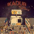 Créé en 2015, le trio clermontois Ikadub sort son premier album, No Time to Waste, le 2 avril sur le label BAT Records. Pour l'occasion, nous avons brièvement rencontré Clément […]