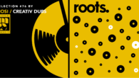 Tous les mois, Musical Echoes vous propose deux sélections 100% vinyles : l'une roots/digital et l'autre reggae/dub/stepper, plus actuelle. Ce mois-ci, c'est le crew belge Creativ Dubs, Simon (Mosi) et […]